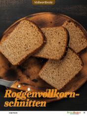 Rezept - Roggenvollkornschnitten - Vollkorn Backen mit Tommy Weinz – 01/2020