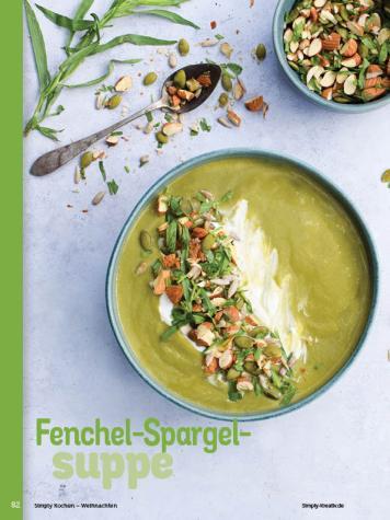 Rezept - Fenchel-Spargelsuppe - Simply Kochen Weihnachten 01/2020
