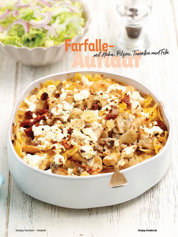 Rezept - Farfalle-Auflauf mit Huhn, Pilzen, Tomaten und Feta - Simply Kochen Nudeln 04/2020