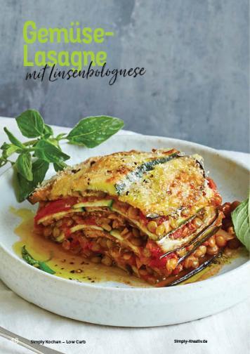 Rezept - Gemüse-Lasagne mit Linsenbolognese - Simply Kochen Kompakt Low Carb 01/2021