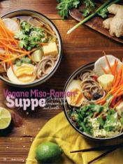 Rezept - Vegane Miso-Ramen-Suppe mit Shiitakepilzen, gebratenem Tofu und Limette - Simply Kochen Nudeln 04/2020