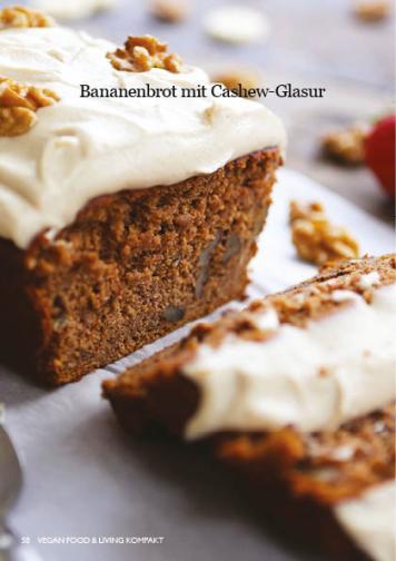 Rezept - Bananenbrot mit Cashew-Glasur - Vegan Food & Living Kompakt – 01/2021