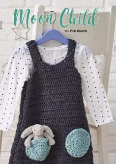 Häkelanleitung - Moon Child - Simply Kreativ Häkeln Kompakt Babys & Kids 02/2021