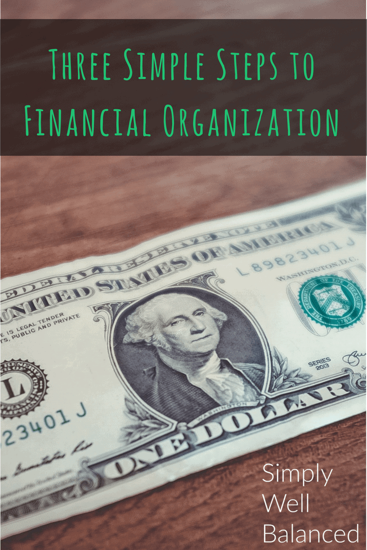 How to organize your finances | Simple steps to get your finances in order | Organize your bills and finances | 3 steps to financial organization