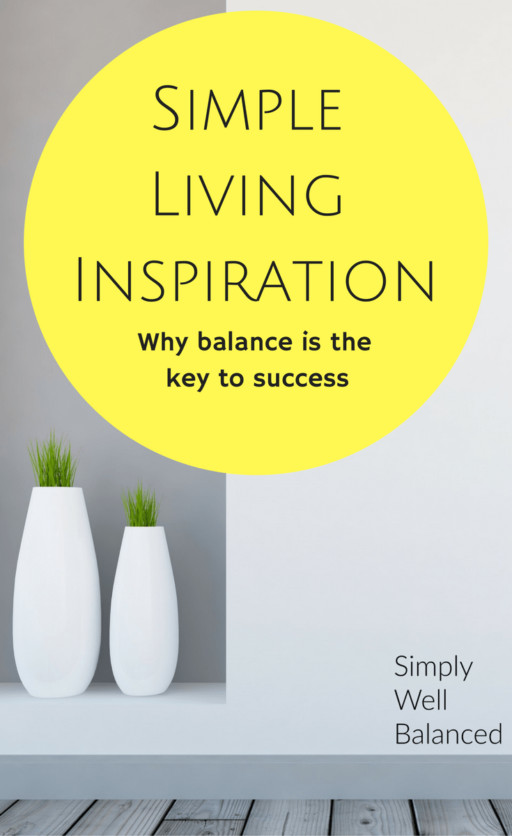 Funny simple living quote | Simple living inspiration | Simple living is all about finding balance | The key to simple living