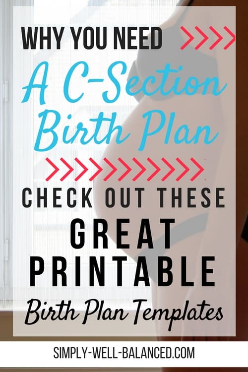 Having a C-Section Birth Plan will help you to make sure you and your baby receive the treatment and care that you desire during delivery. Have control over your C-Section delivery be discussing your wants with your physician. Printable C-Section Birth Plan templates.