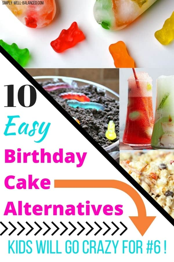 Ideas for Super Easy Birthday Cake Alternatives.
