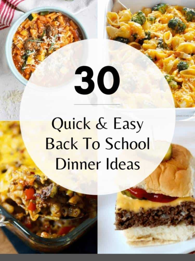 Pinterest graphic for 30 quick and easy back to school dinner ideas