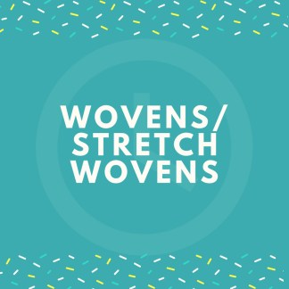 Wovens/Stretch Wovens