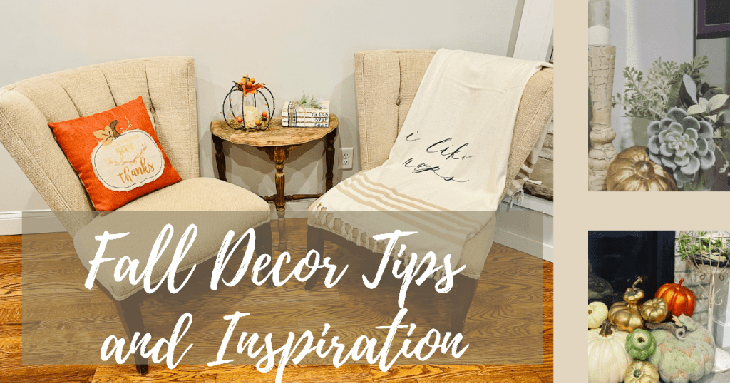 fall decor tips and inspiration post.  Image of two chairs with a fall decor pillow and blanket
