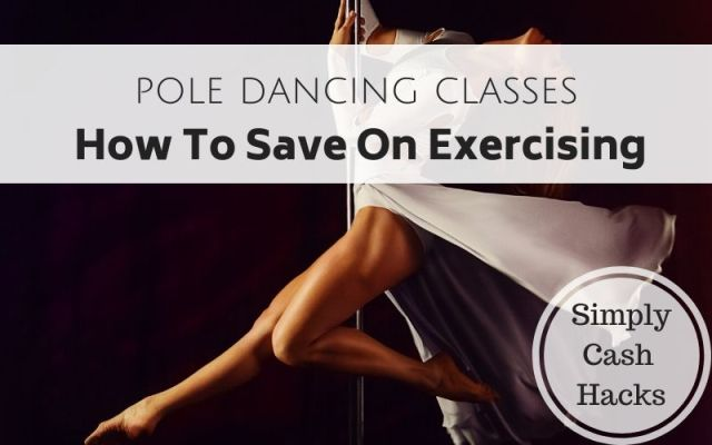 pole dancing classes: how to save on exercising