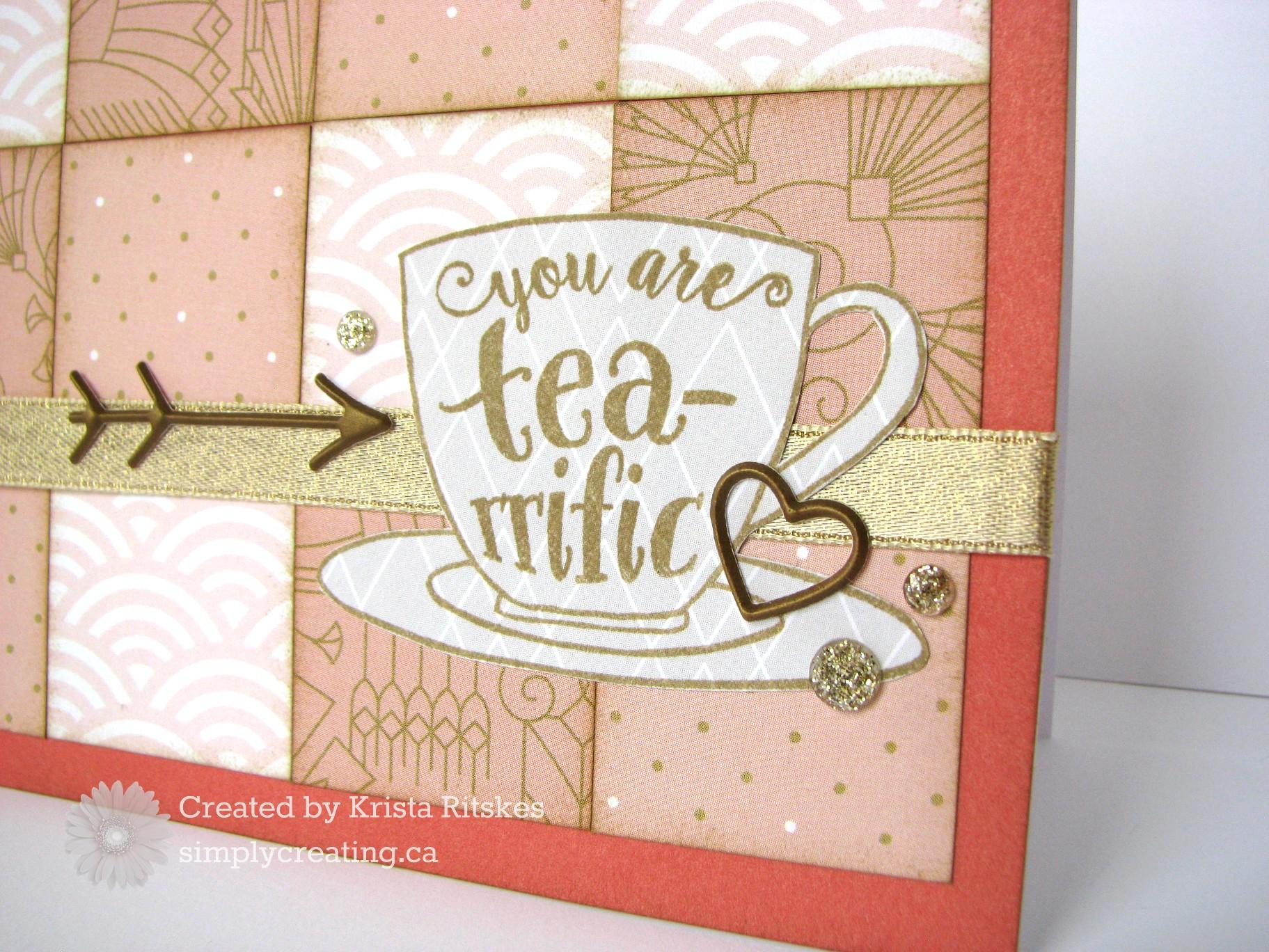 "You are ""Tea""riffic, honest!"