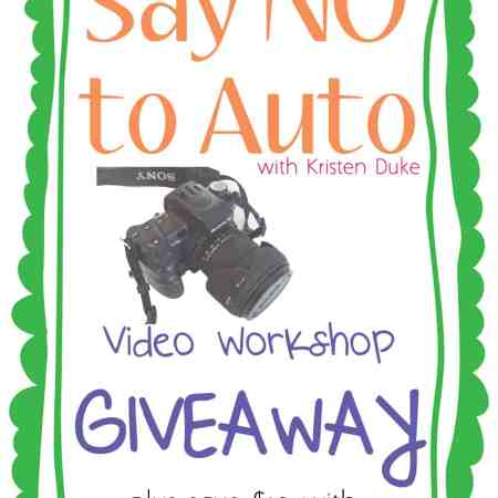 Say NO to Auto ~ DSLR Camera Video Workshop ~ {GIVEAWAY}