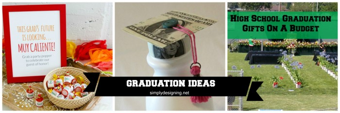 Graduation Ideas : Gifts, Food and Party