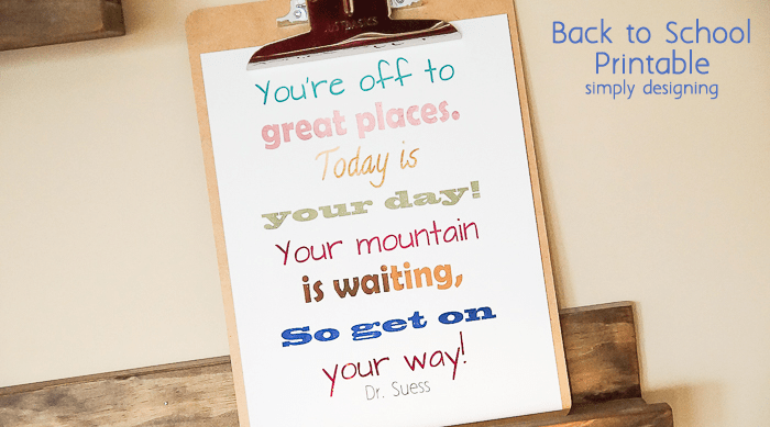 "Back to School Printable | ""You're off to Great Places"""