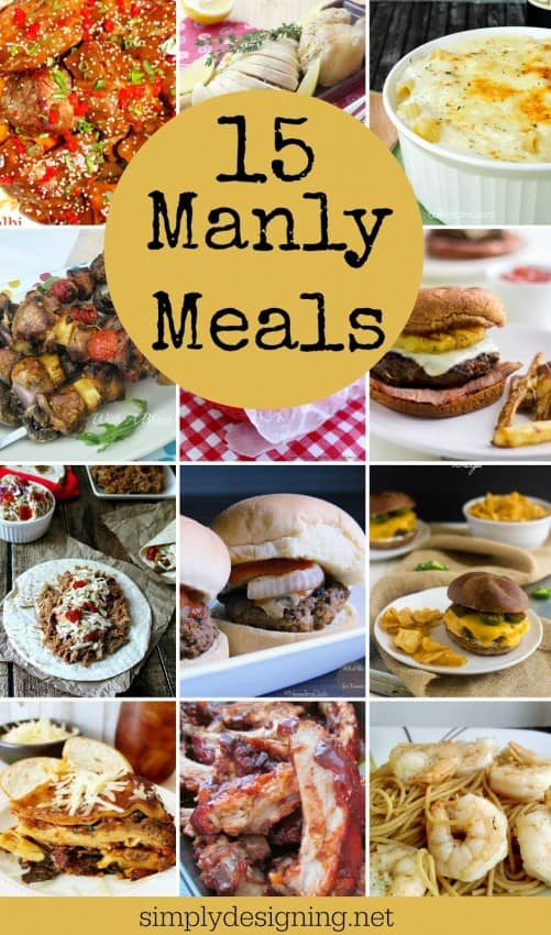 15 Manly Meals