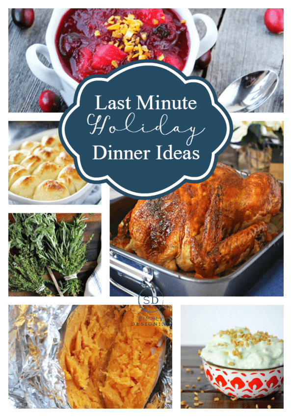 last-minute-holiday-dinner-ideas-simply-designing
