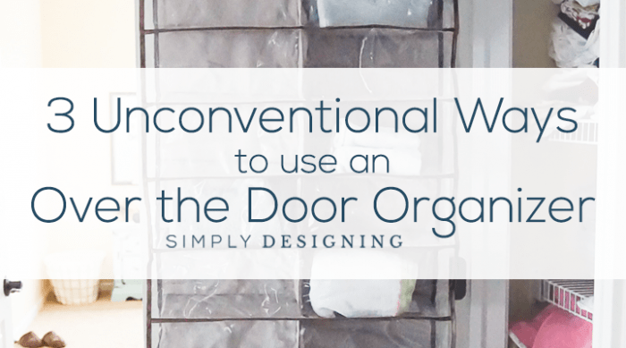 https://i2.wp.com/simplydesigning.porch.com/wp-content/uploads/2017/01/3-Unconventional-Ways-to-use-an-Over-the-Door-Organizer-hor.png?fit=700%2C389