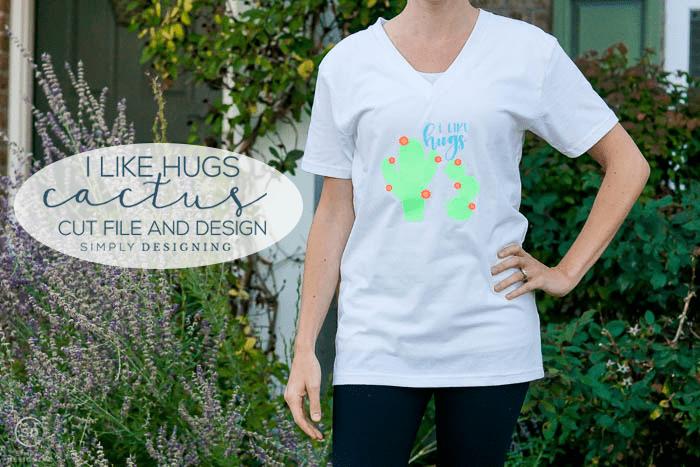 I Like Hugs Cactus Cut File with tshirt design idea