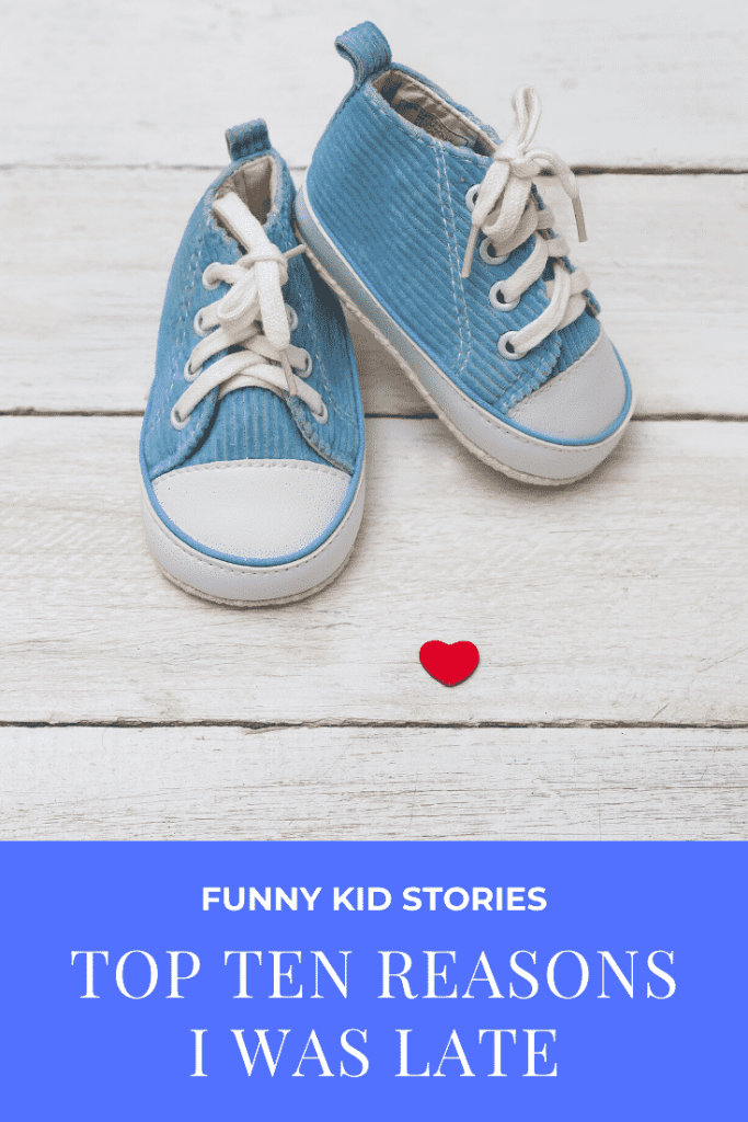 Funny Kid Stories - Ten Reasons I was Late - the crazy things parents deal with on a daily basis #momlife #parenting #funny #lol