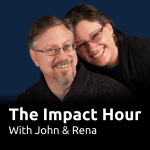 "Pic of John and Rena and text, ""The Impact Hour with John and Rena"