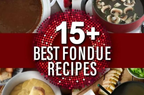 15+ Best Fondue Recipes