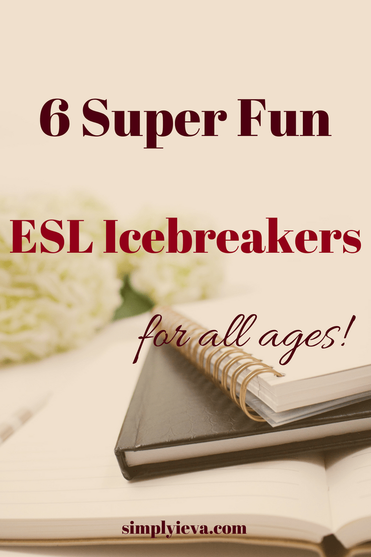 6 Fun ESL Icebreaker Activities For a Good Start of the Year