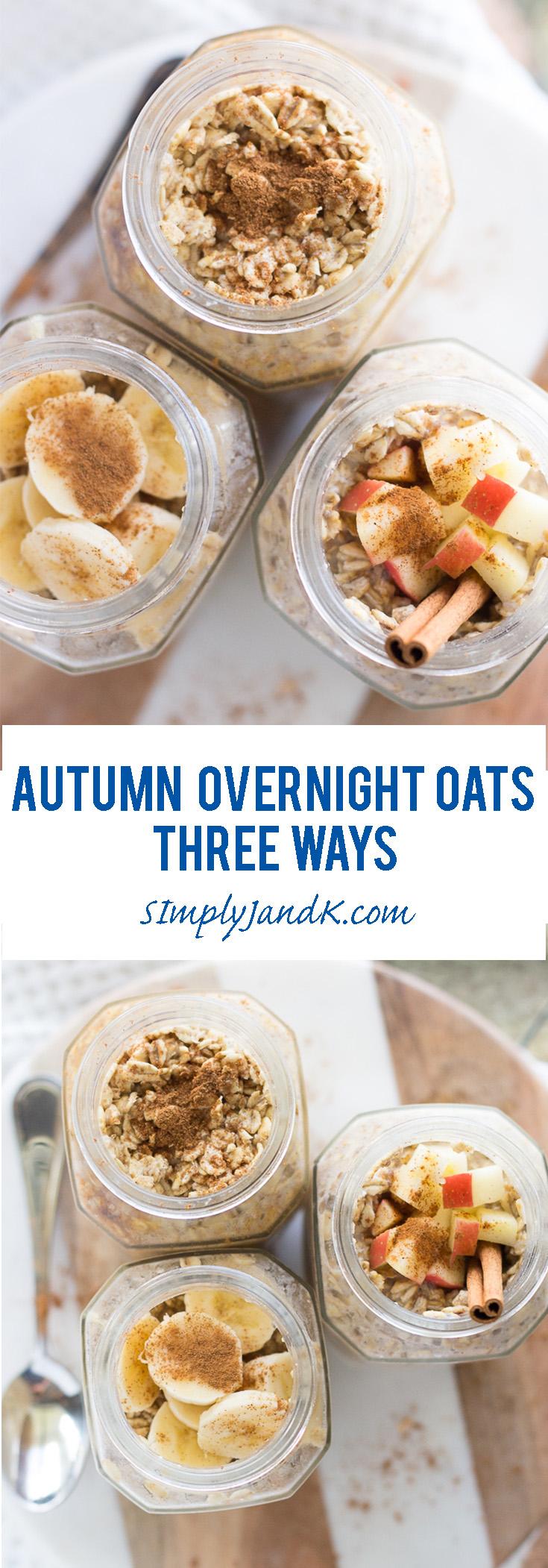 Autumn Inspired Overnight Oats 3 Ways