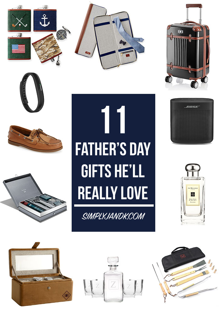 11 Father's Day Gifts He'll Really Love