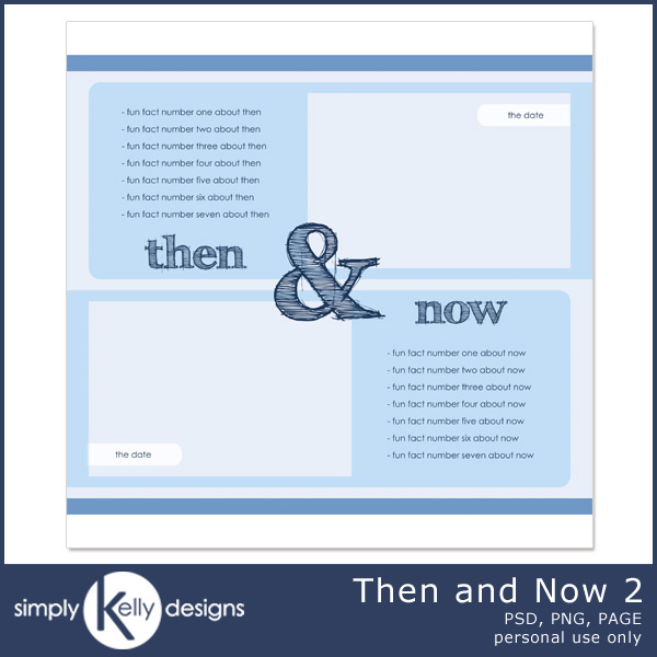 Then and Now Template 2 by Simply Kelly Designs