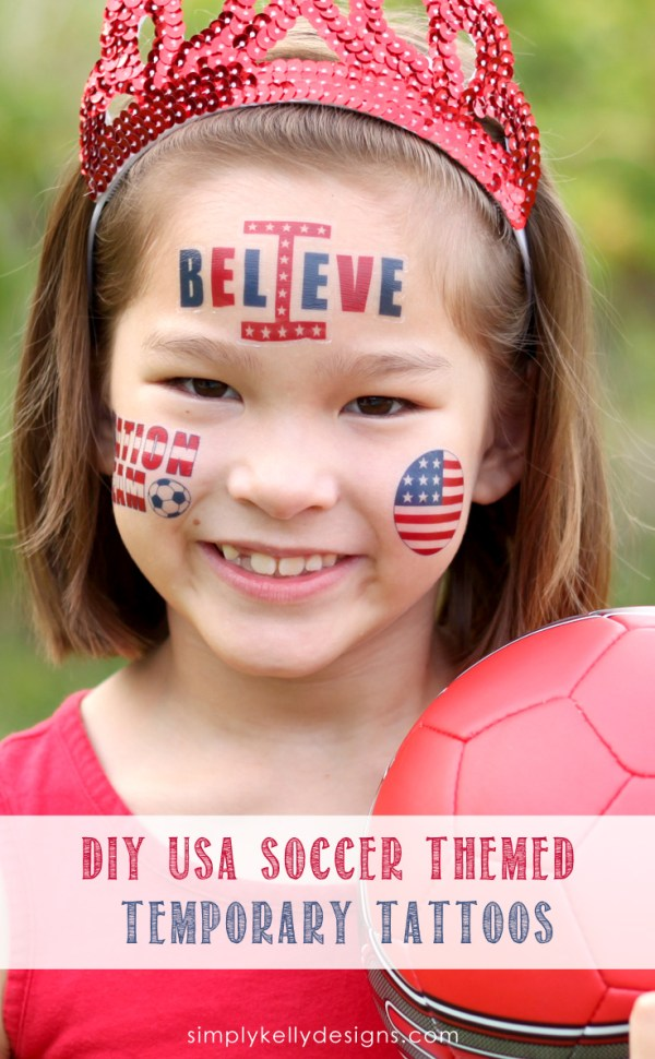 DIY USA Soccer Themed Temporary Tattoos by Simply Kelly Designs #WorldCup #USMNT #1Nation1Team #IBelieve #temporarytattoos #soccer #patriotic #redwhiteandblue