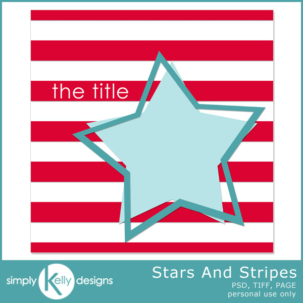 Stars and Stripes Template by Simply Kelly Designs #4thOfJuly #starsandstripes #redwhiteandblue