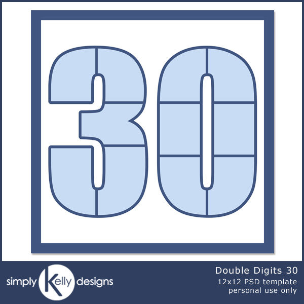 Double Digits 30 by Simply Kelly Designs