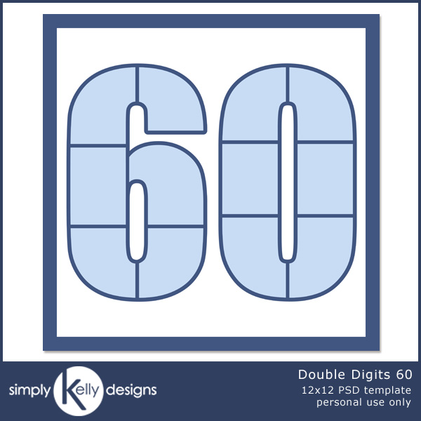 Double Digits 60 by Simply Kelly Designs