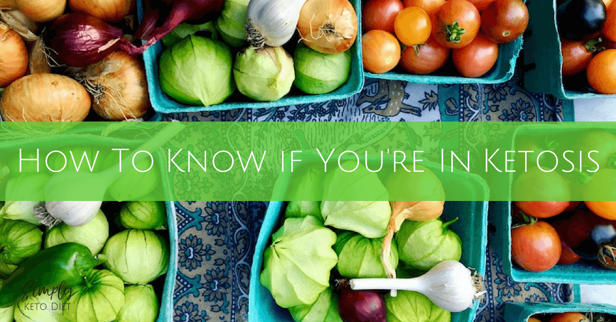 How to know if you're in ketosis