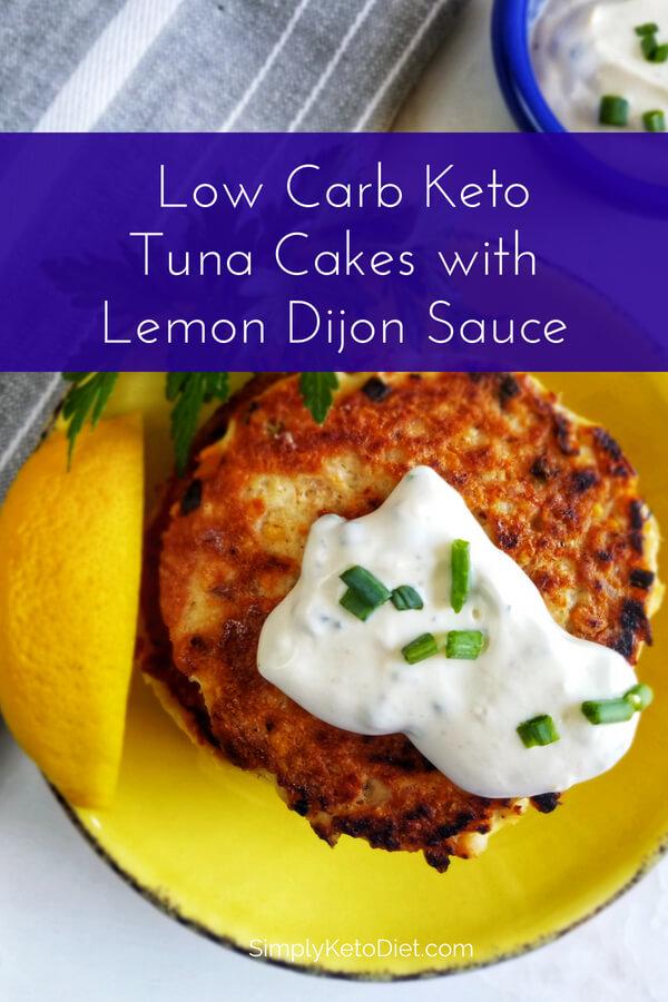 Low Carb Keto Tuna Cakes with Lemon Dijon Sauce