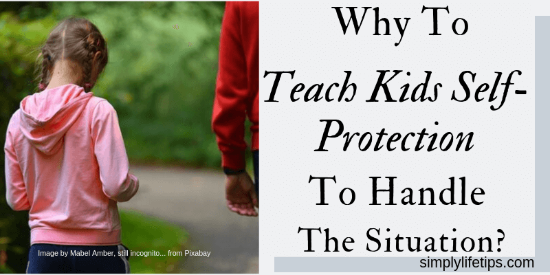 Why To Teach Kids Self-Protection?