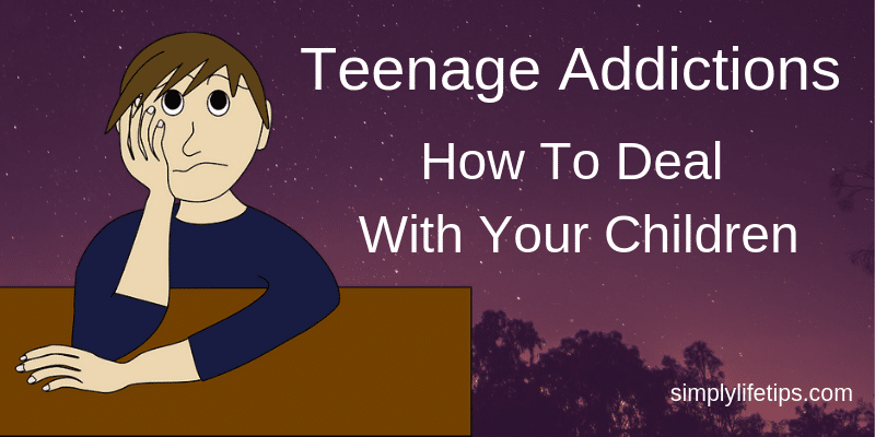 Teenage Addictions - Reasons - Effects - Recovery