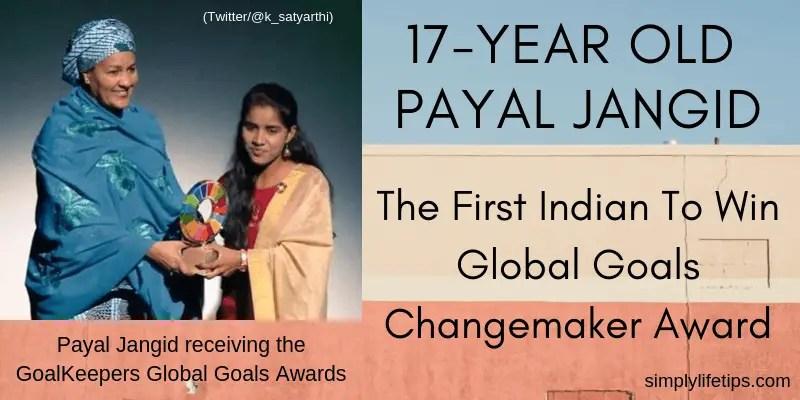 Payal Jangid The First Indian To Win Global Goals Changemaker Award