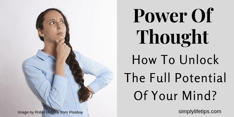 Power Of Thought | How To Unlock The Full Potential Of Your Mind?
