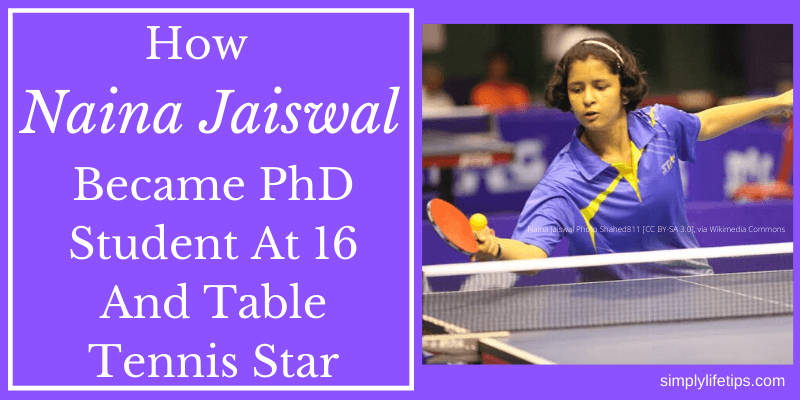 Naina Jaiswal Became PhD Student At 16 And Table Tennis Star