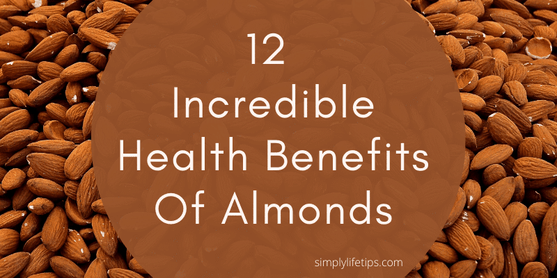 12 Incredible Health Benefits Of Almonds