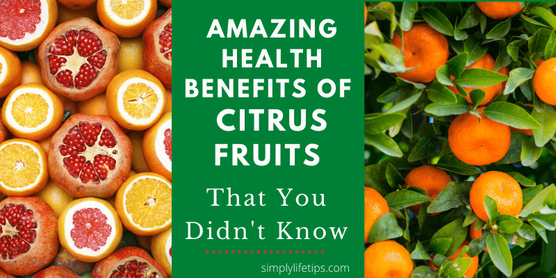 Health Benefits Of Citrus Fruits