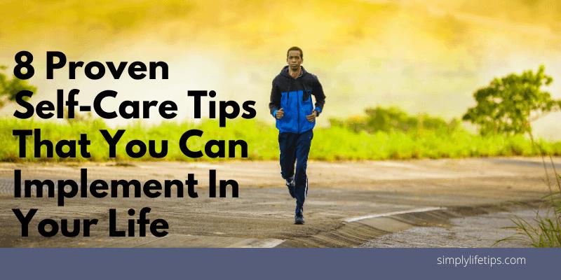 Proven Self-Care Tips