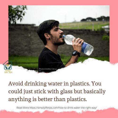 Avoid Drinking Water In Plastics