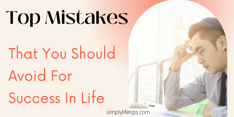 Top Mistakes Success
