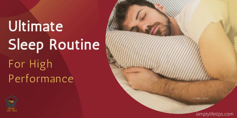 Ultimate Sleep Routine