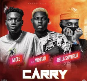Micee ft Mohbad x Bella Shmurda – Carry