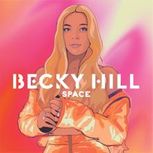 Becky Hill – Maybe We Need Space