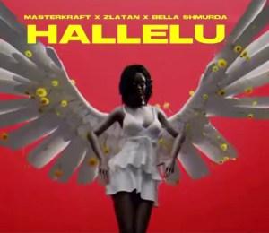 Masterkraft Ft. Zlatan & Bella Shmurda - Hallelu